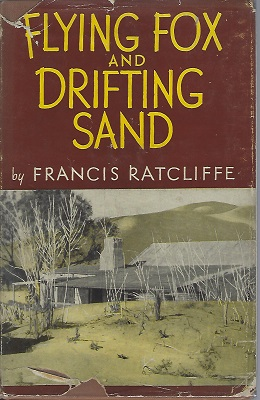 Image for Flying Fox and Drifting Sand - the adventures of a biologist in Australia (Anthony Huxley's copy)
