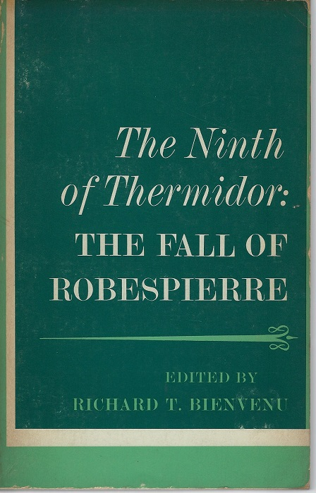 Image for The Ninth of Thermidore: The Fall of Robespierre