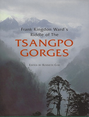 Image for Frank Kingdon Ward's Riddle of the Tsangpo Gorges - retracing the epic journey of 1924-25 in South-East Tibet