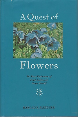 Image for A Quest of Flowers. The Plant Explorations of Frank Ludlow and George Sherriff