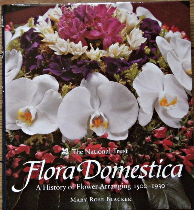 Image for Flora Domestica: A History of Flower Arranging, 1500-1930