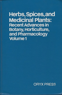 Image for Herbs, Spices and Medicinal Plants: Recent Advances in Botany, Horticulture and Pharmacology. Volume 1