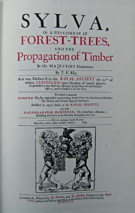 Image for Sylva A discourse of forest-trees and the propagation of timber,,,as it was deliver'd in the Royal Society 1662; To which is annexed, Pomona or An appendix concerning fruit-trees in relation to cider; also Kalendarium Hortense