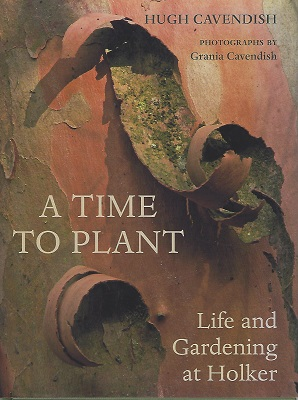 Image for A Time to Plant - Life and Gardening at Holker (with letter from author)
