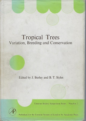 Image for Tropical Trees - Variation, Breeding, Conservation (Jack Hawkes copy)
