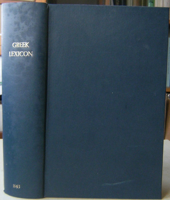 Image for Schrevelius' Greek Lexicon translated into English with many new words added; and a copious English and Greek Lexicon. For the use of colleges and schools [Jack Hawkes' copy]
