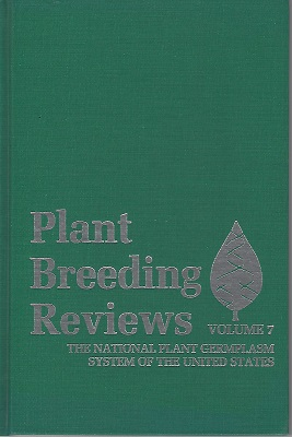 Image for Plant Breeding Reviews Vol. 7 : The National Germplasm System of the United States
