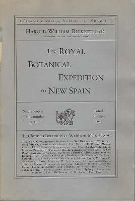 Image for The Royal Botanical Expedition to New Spain, 1788-1820, as described in documents in the Archivo General de la Nacion [Mexico]
