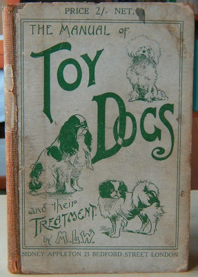 Image for A Manual of Toy Dogs - how to breed, rear and feed them