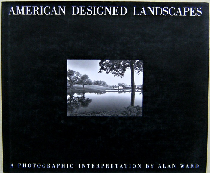 Image for American Designed Landscapes - a photographic  interpretation