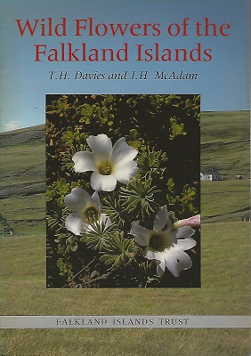 Image for Wild Flowers of the Falkland Islands: A Fully Illustrated Introduction to the Main Species and a Guide to Their Identification