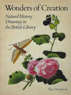 Image for Wonders of Creation : Natural History Drawings in the British Library (William Stearn's copy)