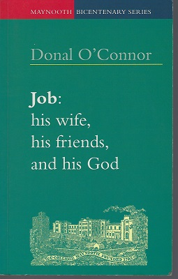 Image for Job : his wife, his friends, and his God
