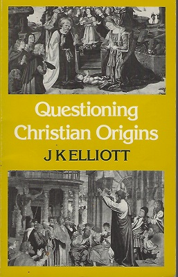 Image for Questioning Christian Origins [SIGNED AND WITH CORRECTIONS THROUGHOUT BY THE AUTHOR]