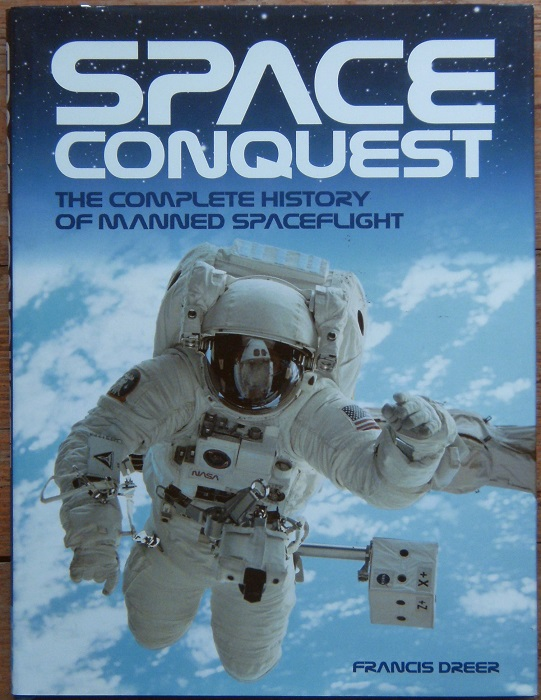 Image for Space Conquest. The Complete History of Manned Spaceflight