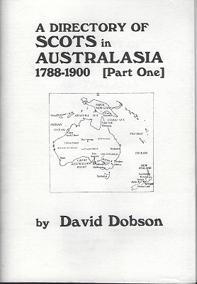 Image for A Directory of Scots in Australasia 1788 - 1800 (Part One)