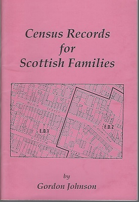 Image for Census Records for Scottish Families : A Survey of Census and Related Records Useful in Tracing Scottish Families at Home and Abroad