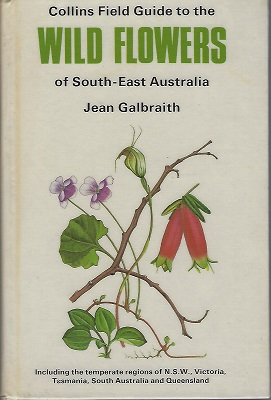Image for Collins Field Guide to the Wild Flowers of South-East Australia
