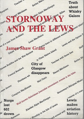 Image for Stornoway and the Lews - humour, mystery, tragedy and adventure : unusual stories from the Western Isles