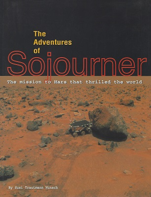 Image for The Adventures of Sojourner : The Mission to Mars That Thrilled the World