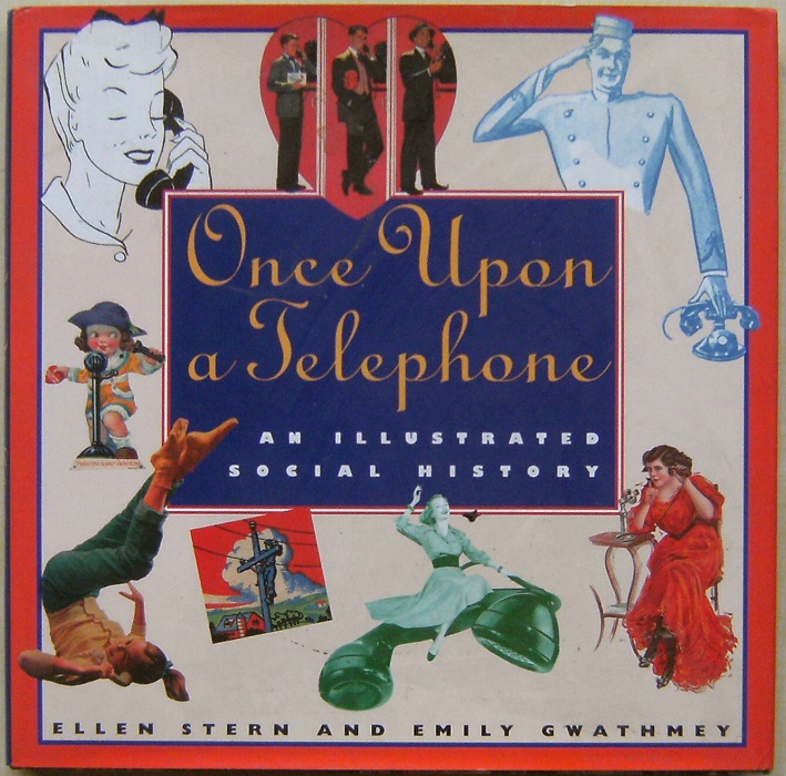 Image for Once upon a Telephone: An Illustrated Social History