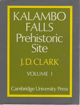 Image for Kalambo Falls Prehistoric Site: Volume 1: The Geology, Palaeoecology and Detailed Stratigraphy of the Excavations
