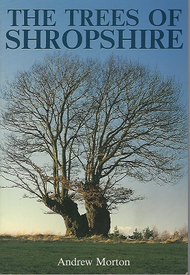 Image for The Trees of Shropshire - Myth, Fact and Legend