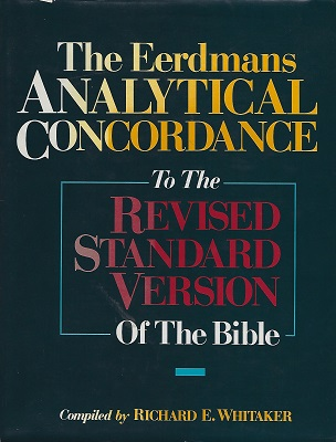 Image for The Eerdmans Analytical Concordance to the Revised Standard Version of the Bible