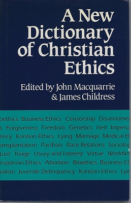 Image for A New Dictionary of Christian Ethics