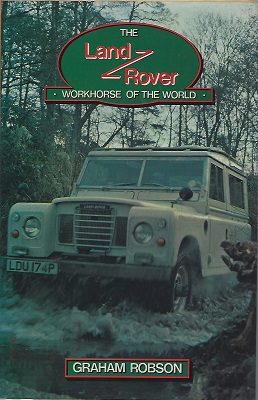 Image for The Land Rover: Workhorse of the World