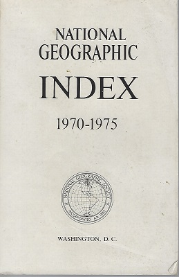 Image for National Geographic Index, 1970 - 1975