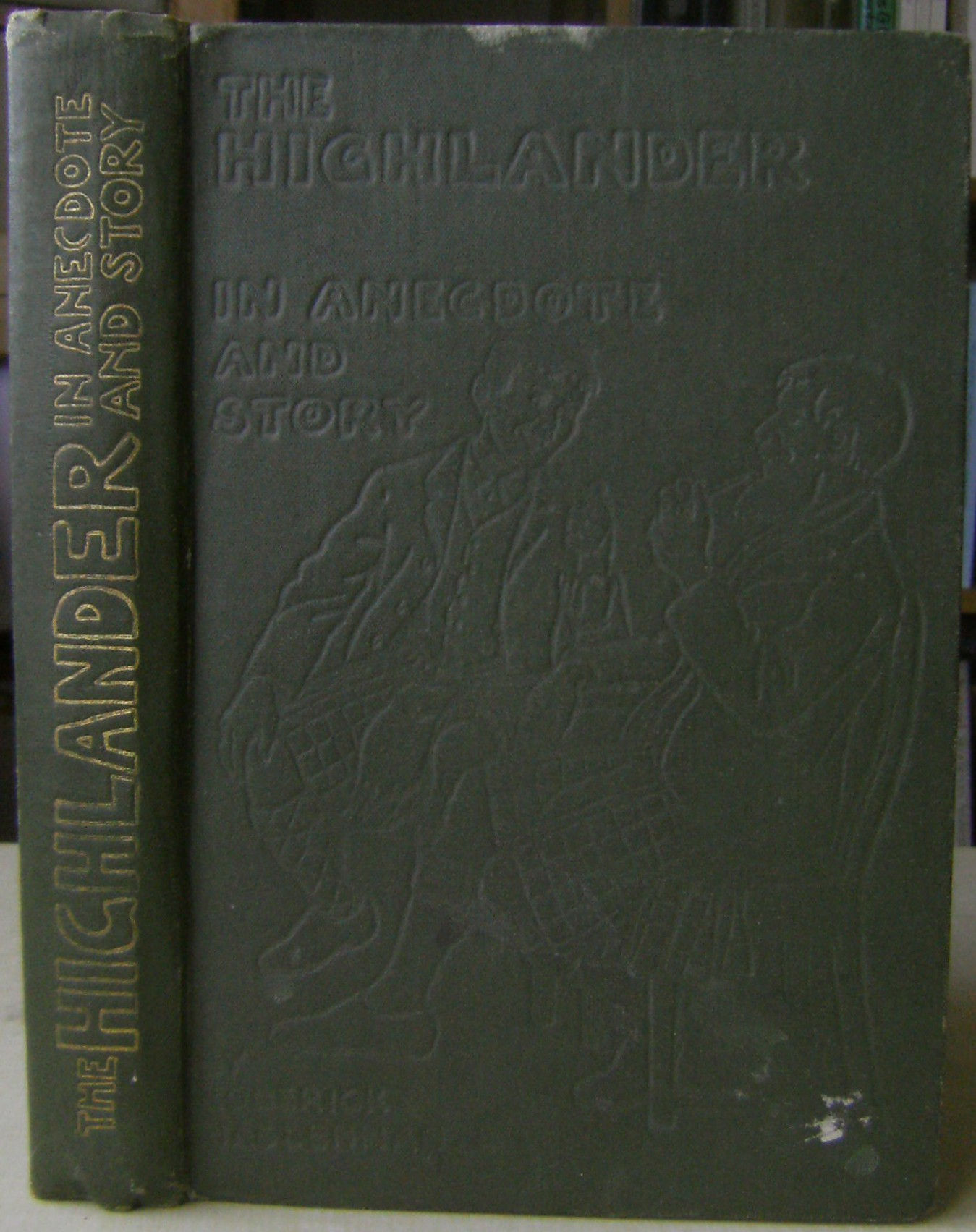 Image for The Highlander in Anecdote and Story