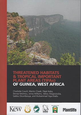 Image for Threatened Habitats and Tropical Important Plant Areas (TIPAs) of Guinea, West Africa