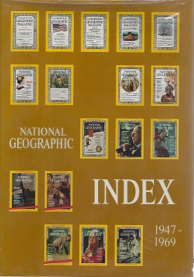 Image for National Geographic Index 1947 - 1969