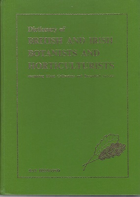 Image for Dictionary of British and Irish Botanists and Horticulturists, including plant collectors and botanical artists [Jim Russell's copy]