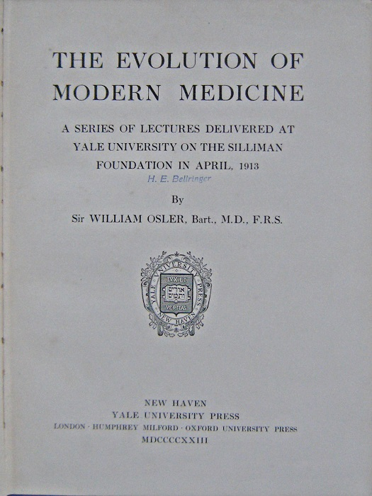 Image for The Evolution of Modern Medicine. A Series of Lectures Delivered at Yale University on the Silliman Foundation in April, 1913