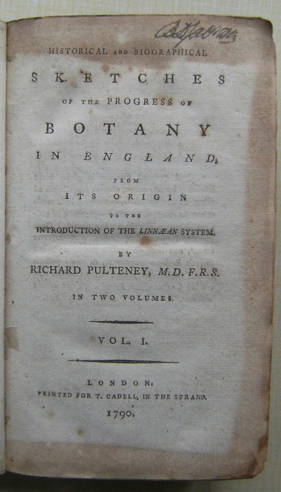 Image for Historical and Biographical Sketches of the Progress of Botany in England, From its Origin to the Introduction of the Linnaean System (Two volumes.) {B. Daydon Jackson's copy}
