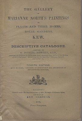 Image for The Gallery of Marianne North's Paintings of Plants and their Homes, Royal Gardens, Kew -  Descriptive Catalogue.