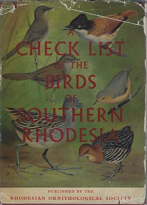 Image for Check List of the Birds of Southern Rhodesia with data on ecology and breeding