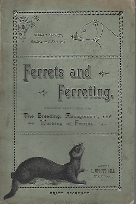 Image for Ferrets and Ferreting, containing instructions for the breeding, management and working of ferrets