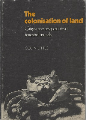 Image for The Colonisation of Land: Origins and Adaptations of Terrestrial Animals