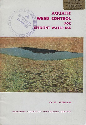 Image for Aquatic Weed Control for Efficient Water Use  [Peter moore's copy]