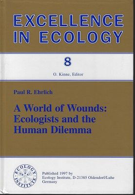 Image for A World of Wounds: Ecolgists and the Human Dilemma