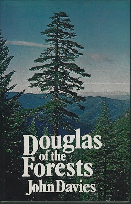 Image for Douglas of the Forests - the North American Joournals of David Douglas