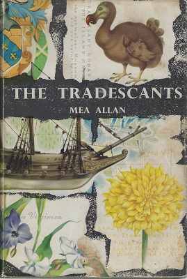 Image for The Tradescants - Their Plants, Gardens and Museum, 1570 - 1662