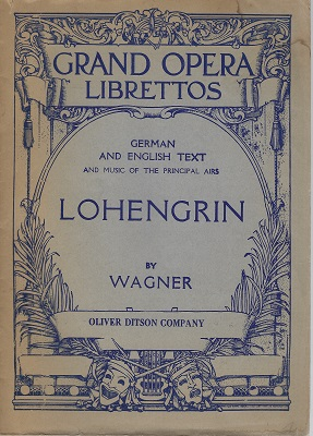 Image for Lohengrin - German and English TeXt - and music of the principal arias