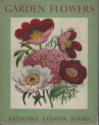 Image for Garden Flowers, from plates by Jane Loudon, with introduction and notes on the plates by Robert Gathorne-Hardy
