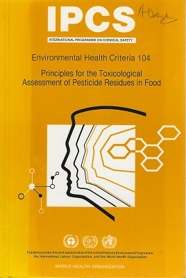 Image for Principles for the Toxicological Assessment of Pesticide Residues in Food