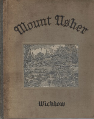 Image for Mount Usher, 1868 - 1928 : A Short History