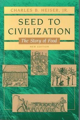 Image for Seed to Civilization - The Story of Food